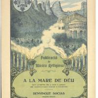 A la Mare de Déu : dues lletretes per a chor a l&#039;uníson amb acompanyament d&#039;orgue o harmònium<br /><br />