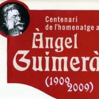 Centenari de l'homenatge a Àngel Guimerà (1909-2009)